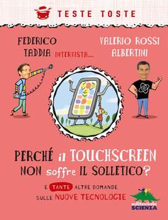 perchè il touchscreen non soffre il solletico