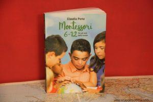 libro Montessori 6-12 di Claudia Porta