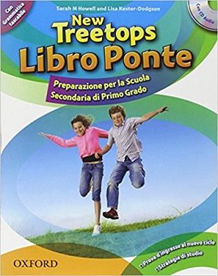 New Treetops Libro Ponte.Preparazione per la Scuola Secondaria di Primo Grado. Con CD Audio