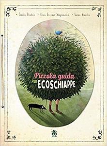 Libri per bambini sull'ecologia: PIccola Guida per ecoschiappe