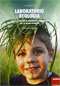 Attività per insegnare ecologia ai bambini