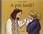 Libri per bambini sul distacco: A più tardi