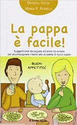 Libri sullo svezzamento: La pappa è facile!