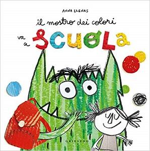 Libri sulla scuola: Il mostro dei colori va a scuola