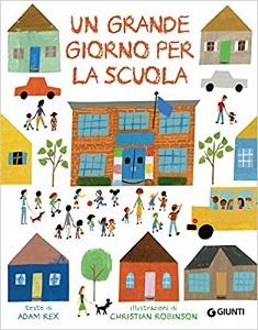Libri sulla scuola per bambini: Un grande giorno per la scuola