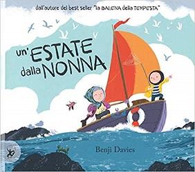 Libri sui nonni: un'estate dalla nonna
