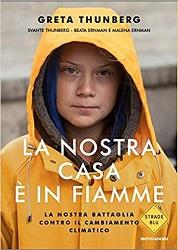Libri per ragazzi sull'ambiente: la nostra casa è in fiamme