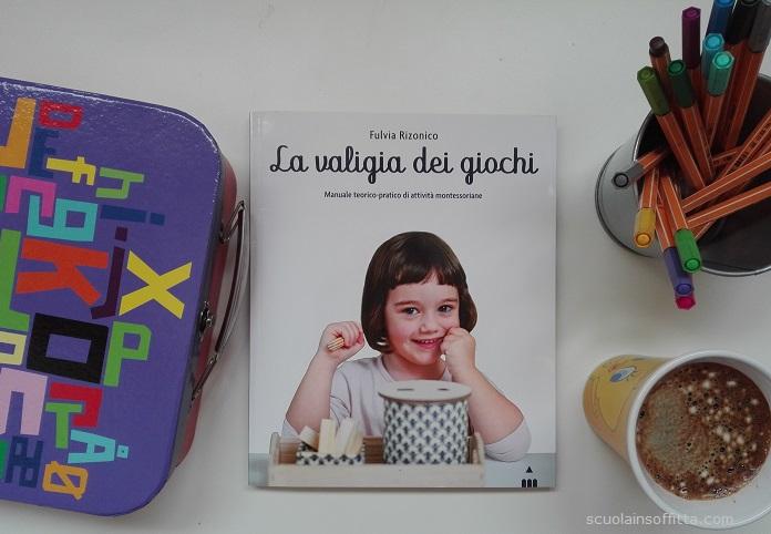 la valigia dei giochi libro montessori