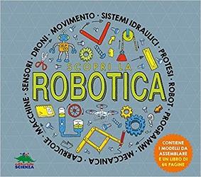 Scopri la Robotica libro