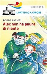 Libro per bambini su ospedale: Alex non ha paura di niente