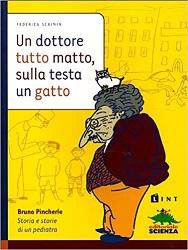 Libro per bambini su medici: Un dottore tutto matto, sulla testa un gatto